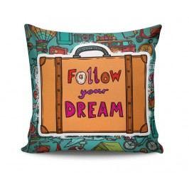 Dekorační polštář Follow Your Dream 45x45 cm