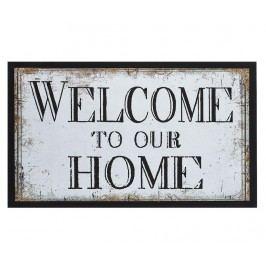 Rohožka Welcome to Our Home 45x75 cm