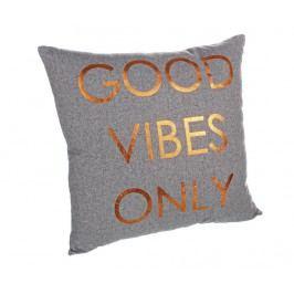 Dekorační polštář Good Vibes Only 40x40 cm