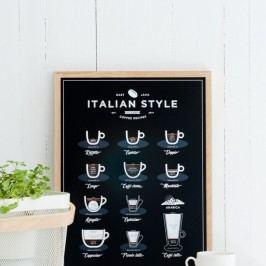 Černý plakát Follygraph Italian Style Coffee, 40x50cm Obrazy, rámy atabule